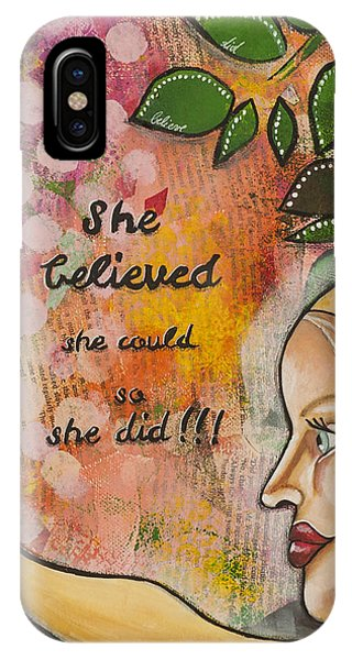 She Believed She Could So She Did Inspirational Mixed Media Folk Art IPhone Case