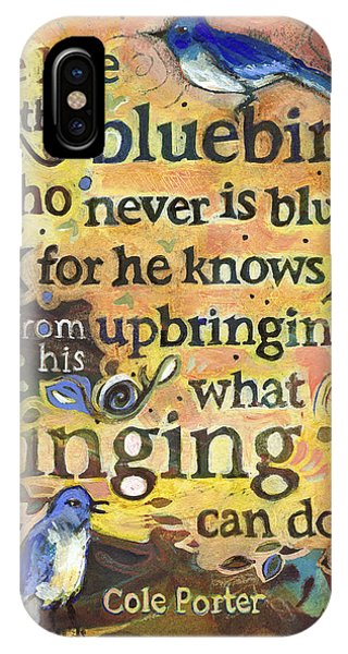 Bluebird iPhone Case - Singing Bluebird Cole Porter Painted Quote by Jen Norton