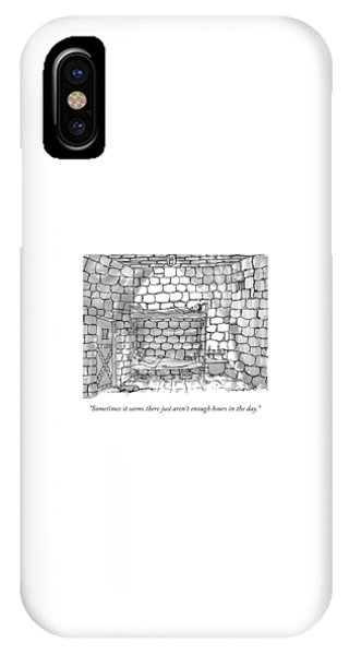 Dungeon iPhone Case - Sometimes It Seems There Just Aren't Enough Hours by Michael Crawford