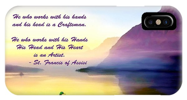 St Francis Of Assisi Quotation IPhone Case