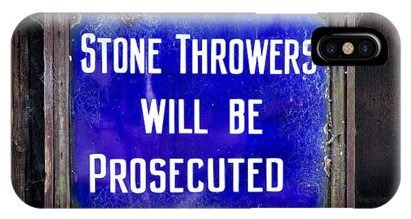 Stone Throwers Be Warned IPhone Case
