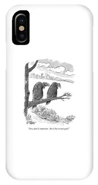 Sure, Dead Is Important.  But It Has To Taste IPhone Case