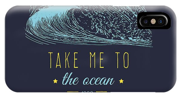 Sign iPhone Case - Take Me To The Ocean Vector Hand by Vlada Young