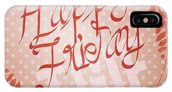 Holiday iPhone Case - #tgif #happy #friday Everyone!  And by Teresa Mucha
