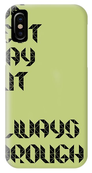 Quote iPhone Case - Tha Best Way Out Poster by Naxart Studio