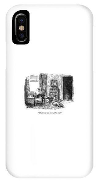 That Was An Incredible Nap! IPhone Case