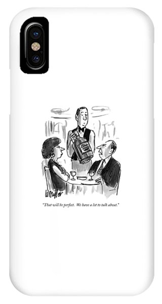 That Will Be Perfect.  We Have A Lot To Talk IPhone Case
