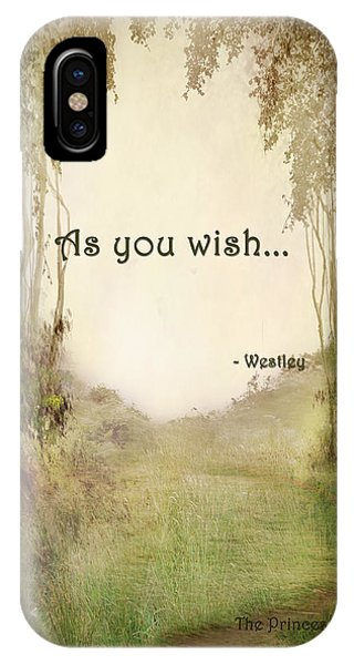 The Princess Bride - As You Wish IPhone Case