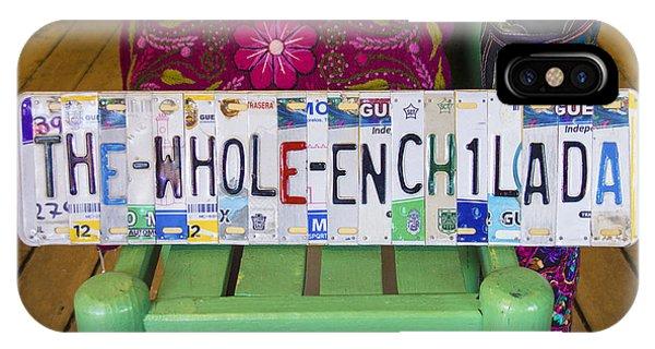 The Whole Enchilada IPhone Case