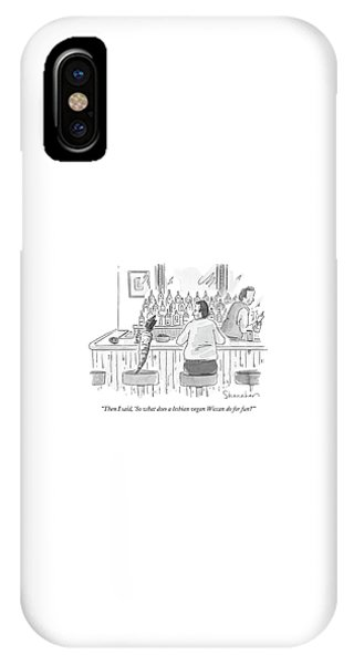 Gay Men iPhone Case - Then I Said by Danny Shanahan