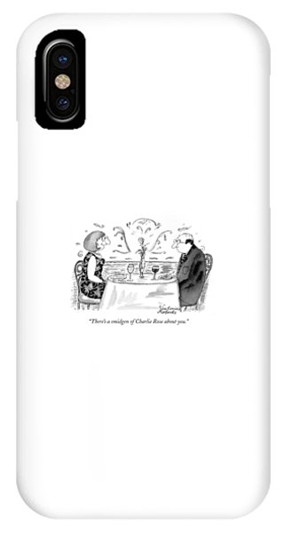 There's A Smidgen Of Charlie Rose About You IPhone Case
