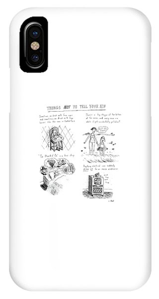 Things Not To Tell Your Kid IPhone Case