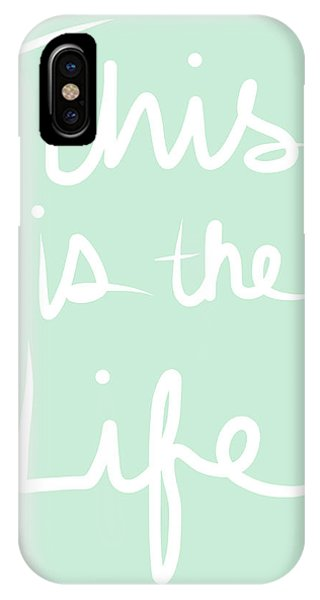 Calligraphy iPhone Case - This Is The Life by Linda Woods
