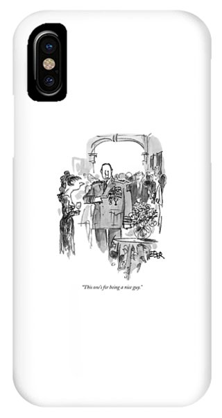 This One's For Being A Nice Guy IPhone Case