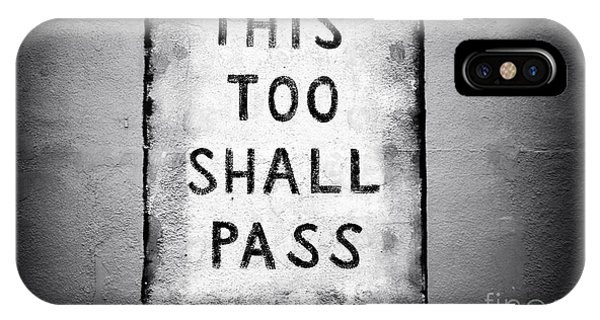 This Too Shall Pass IPhone Case