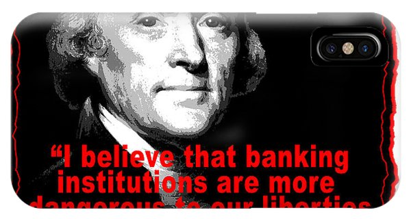 Thomas Jefferson And Banking Institutions IPhone Case