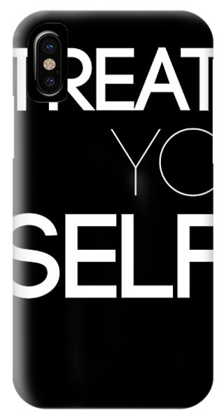 Humor iPhone Case - Treat Yo Self Poster 1 by Naxart Studio