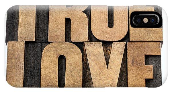 True Love In Wood Type IPhone Case