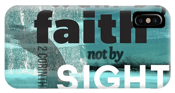 Walk By Faith- Contemporary Christian Art IPhone Case