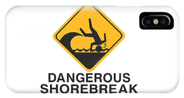 Warning Dangerous Shorebreak IPhone Case