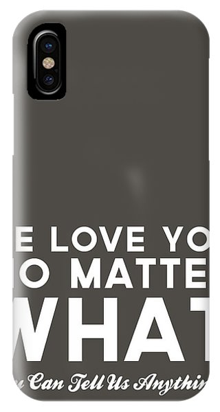 Students iPhone Case - We Love You No Matter What - Grey Greeting Card by Linda Woods