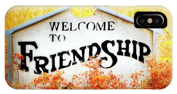 Welcome To Friendship IPhone Case