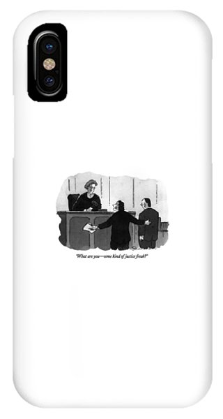 What Are You - Some Kind Of Justice Freak? IPhone Case