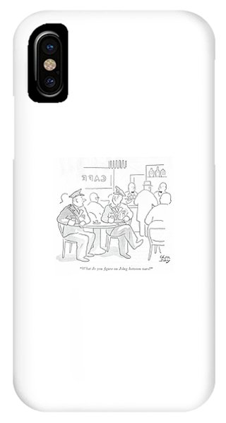 Pub iPhone Case - What Do You ?gure On Doing Between Wars? by Chon Day