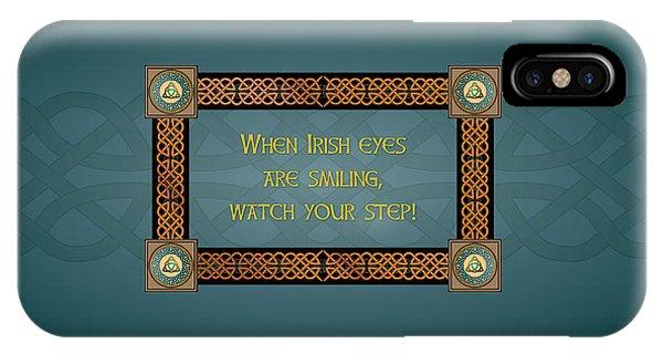 Whe Irish Eyes Are Smiling IPhone Case
