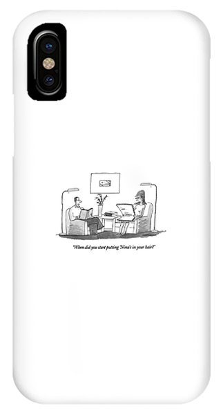 When Did You Start Putting 'nina's In Your Hair? IPhone Case