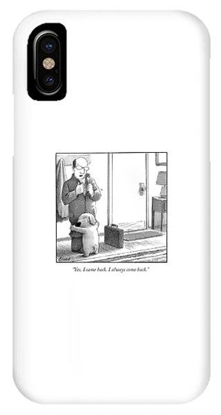 iPhone Case - Yes I Came Back I Always Come Back by Harry Bliss