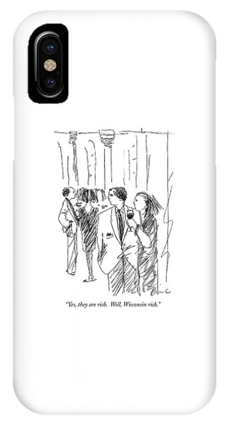 Yes, They Are Rich.  Well, Wisconsin Rich IPhone Case