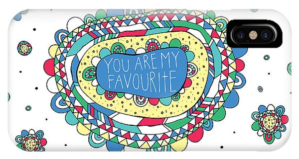 Positive iPhone Case - You Are My Favourite by MGL Meiklejohn Graphics Licensing