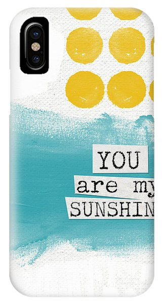 Summer iPhone X Case - You Are My Sunshine- Abstract Mod Art by Linda Woods