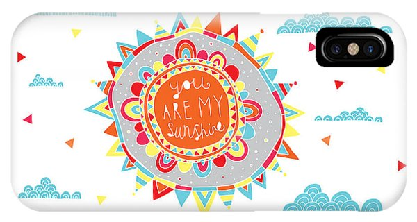 Positive iPhone Case - You Are My Sunshine by MGL Meiklejohn Graphics Licensing