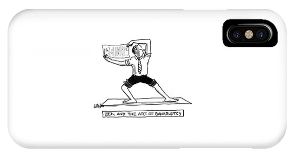 Zen And The Art Of Bankruptcy IPhone Case
