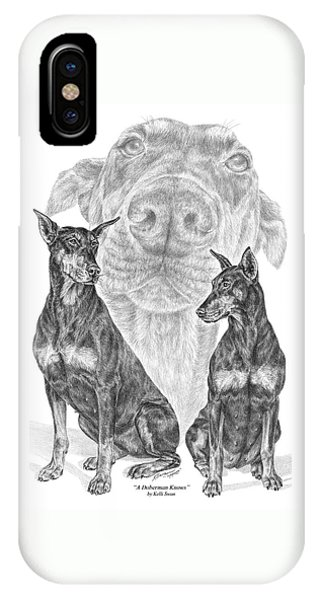 A Doberman Knows - Dobe Pinscher Art Print IPhone Case