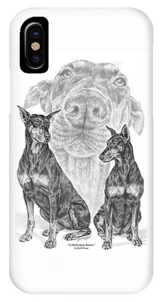 A Doberman Knows - Dobe Pinscher Art Print IPhone Case