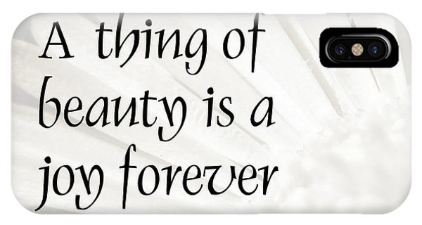 A Thing Of Beauty Quote IPhone Case