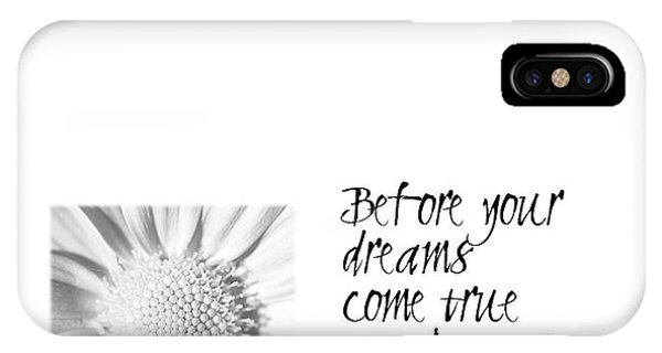 Dreams Come True Quote IPhone Case