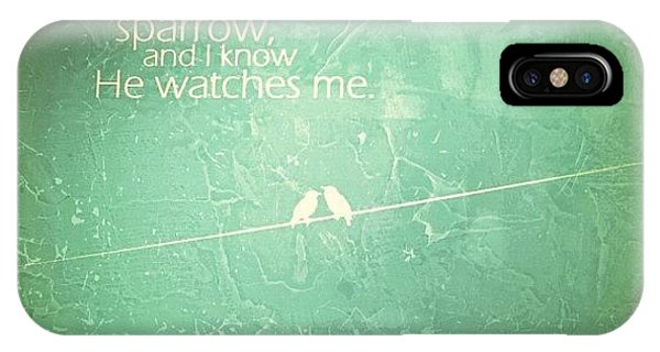 Love iPhone Case - 🎶his Eye Is On The Sparrow, And I by Traci Beeson