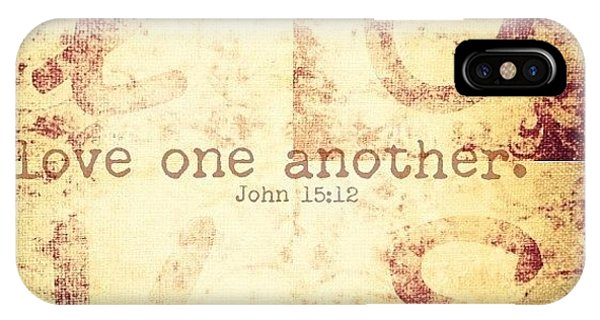 Inspirational iPhone Case - Love One Another. John 15:12💗 by Traci Beeson