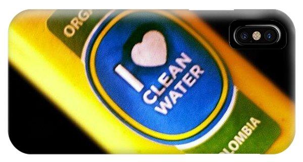 #organic #cleanwater #water #banana IPhone Case