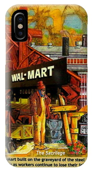 The Sacrilege Walmart Built In Grave Yard Of Steel Industry IPhone Case