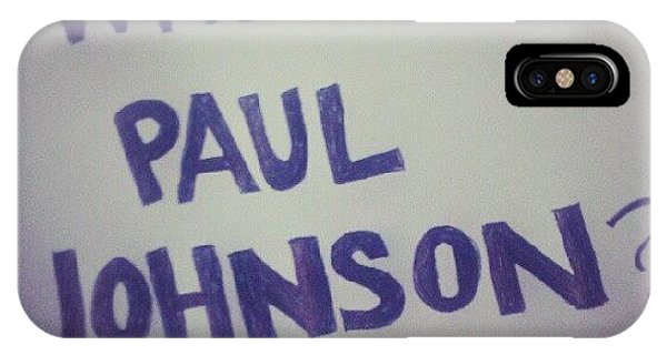 Political iPhone Case - Who Is Paul Johnson? #ronpaul by Ag E