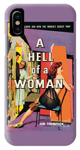 A Hell Of A Woman IPhone Case