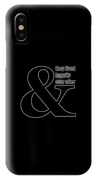 And They Lived Happily Ever After IPhone Case