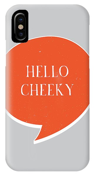 Thought iPhone Case - Hello Cheeky by Samuel Whitton