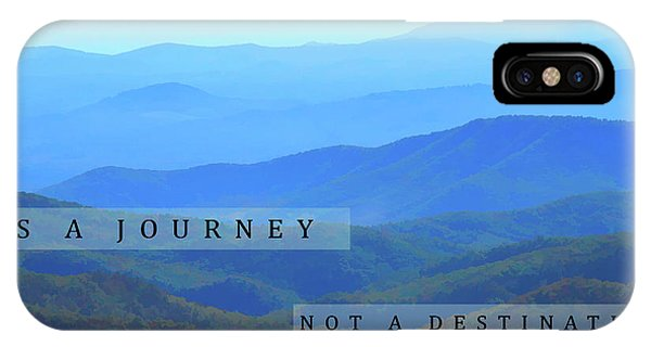 Traveler iPhone Case - Life Is A Journey by Dan Sproul