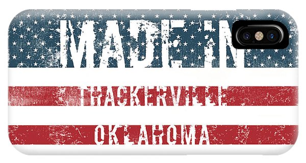 Ok iPhone Case - Made In Thackerville, Oklahoma by Tinto Designs